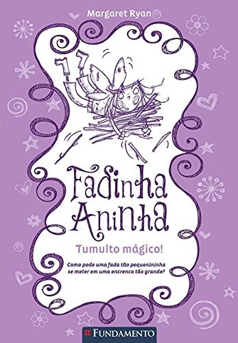 9788539505111: Fadinha Aninha 4. Tumulto Mágico (Em Portuguese do Brasil)