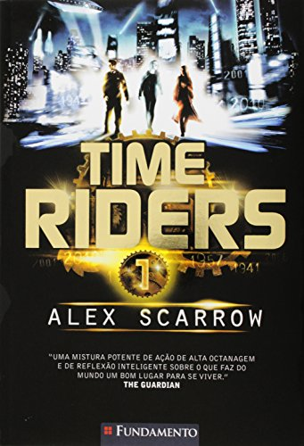 9788539506507: Time Riders - Volume 1