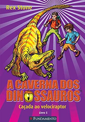 9788539513260: A Caverna dos Dinossauros (Em Portuguese do Brasil)
