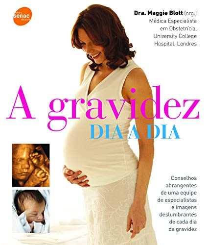 9788539600267: Gravidez Dia A Dia - Day-By-Day Pregnancy Book (Em Portugues do Brasil)