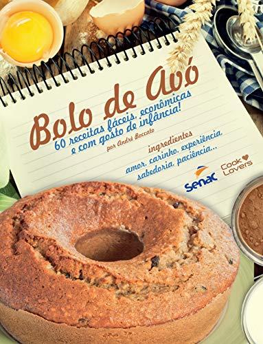 Bolo de Avo (Em Portugues do Brasil): Andre Boccato