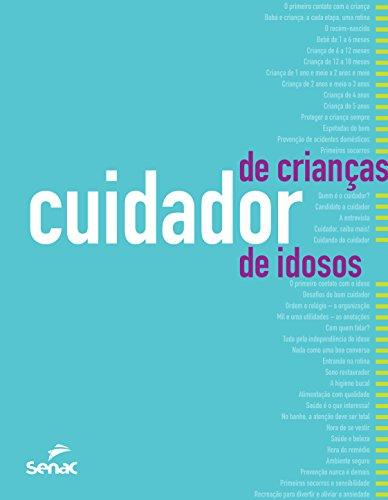 9788539603787: Cuidador de Crianças. Cuidador de Idosos. Orientações, Rotinas e Técnicas de Trabalho (Em Portuguese do Brasil)