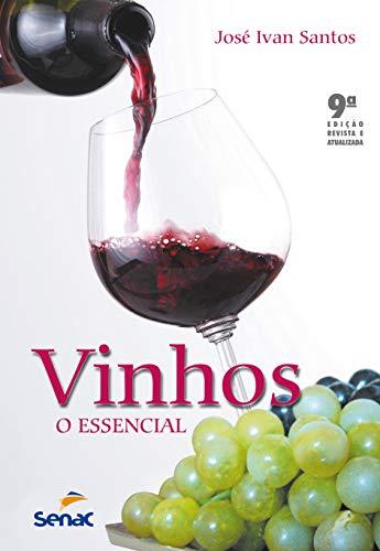 9788539604623: Vinhos, o Essencial