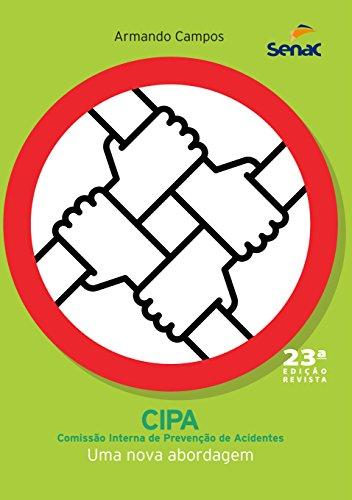 9788539608416: CIPA. Comissão Interna de Prevenção de Acidentes, Uma Nova Abordagem