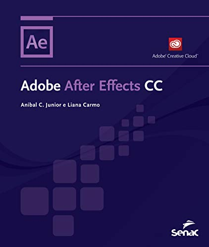 9788539610372: Adobe After Effects CC (Em Portuguese do Brasil)