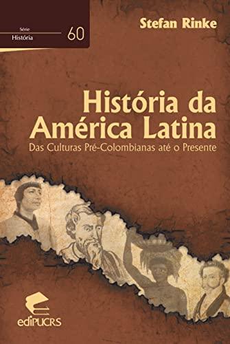 9788539702046: Historia da America Latina: das Culturas Pre-Colombianas Ate o Presente