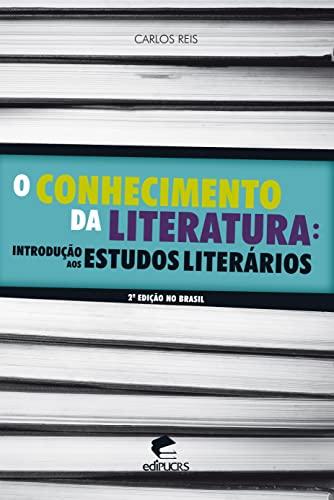 9788539703081: Conhecimento Da Literatura, O: Introducao Aos Estudos Literarios