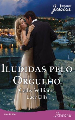 9788539809004: Iludidas Pelo Orgulho - Coleção Harlequin Jessica. Número 208 (Em Portuguese do Brasil)