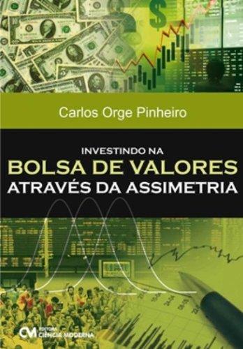 9788539902521: Investindo em Bolsa de Valores AtravŽs de Assimetria