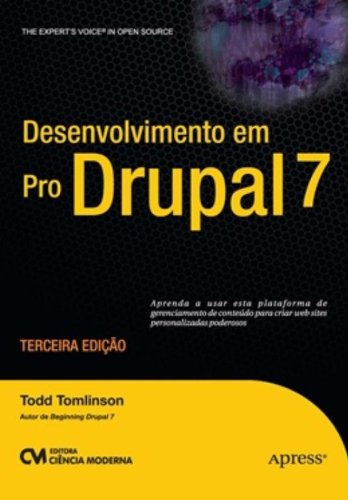 9788539902590: Desenvolvimento Em Pro Drupal 7 (Em Portuguese do Brasil)