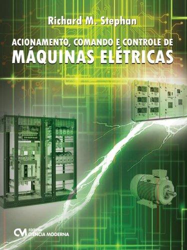 9788539903542: Acionamento, Comando E Controle De Maquinas Eletricas (Em Portuguese do Brasil)