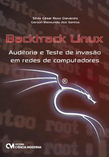 9788539903740: Backtrack Linux - Auditoria E Teste De Invasao Em Redes De Computadore (Em Portuguese do Brasil)