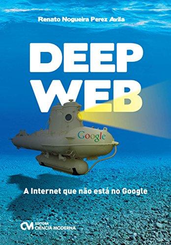 9788539906123: Deep Web: A Internet que Nao Esta no Google