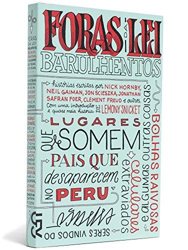9788540502215: Foras da Lei Barulhentos (Em Portugues do Brasil)