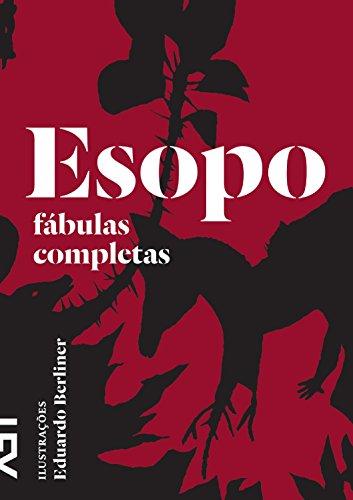 Esopo - Fabulas Completas (Em Portugues do: Esopo