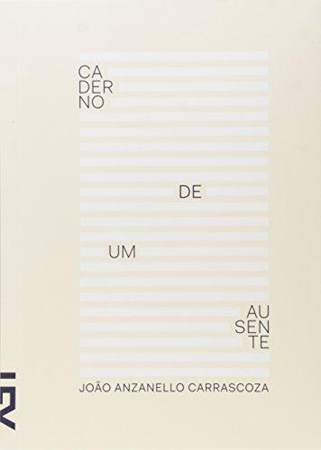 9788540506558: Caderno de Um Ausente (Em Portuguese do Brasil)