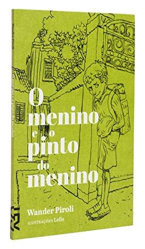 9788540507807: O Menino e o Pinto do Menino (Em Portuguese do Brasil)