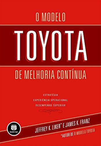 9788540701946: O Modelo Toyota de Melhoria Contínua (Em Portuguese do Brasil)