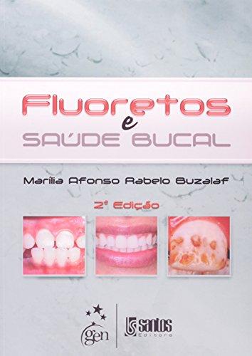 9788541200219: Fluoretos e Saúde Bucal (Em Portuguese do Brasil)