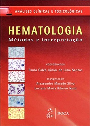 9788541201384: Hematologia. Métodos e Interpretação (Em Portuguese do Brasil)