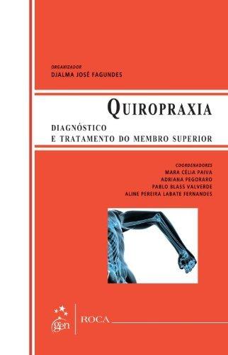 9788541201483: Quiropraxia. Diagnóstico e Tratamento do Membro Superior (Em Portuguese do Brasil)