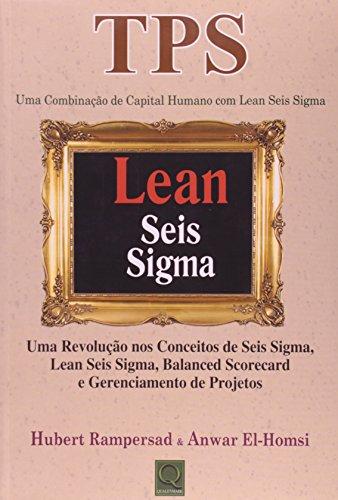 9788541400114: Tps: Uma Combinacao de Capital Humano com Lean Seis Sigma