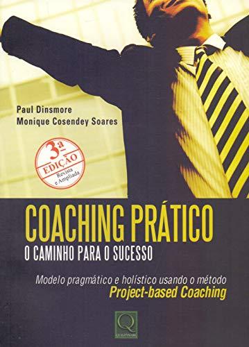 9788541401500: Coaching Pratico: O Caminho Para o Sucesso