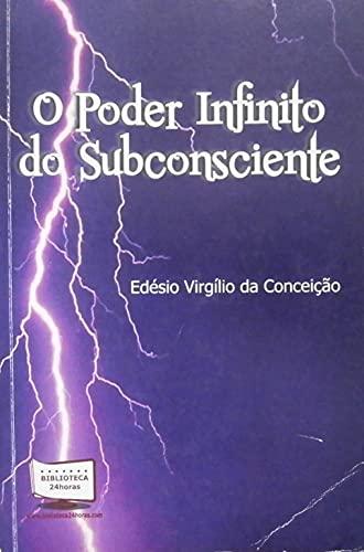 9788541603447: O Poder Infinito do Subconsciente