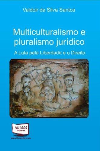 9788541603942: Multiculturalismo e Pluralismo Jurídico