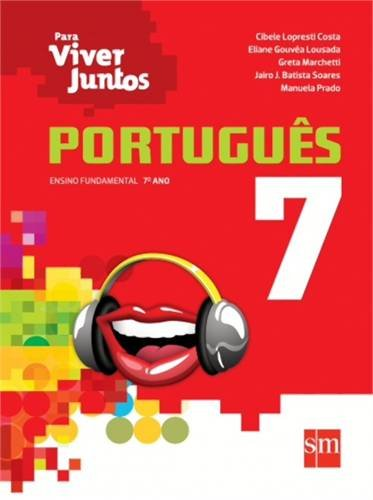 9788541806305: Para Viver Juntos. Português 7