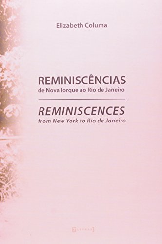 9788542100358: Reminiscencias de Nova Iorque ao Rio de Janeiro