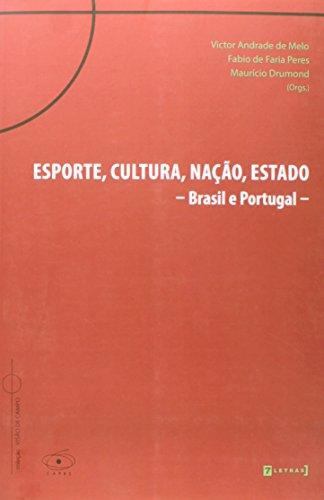 9788542101836: Esporte, Cultura, Nacao, Estado: Brasil e Portugal