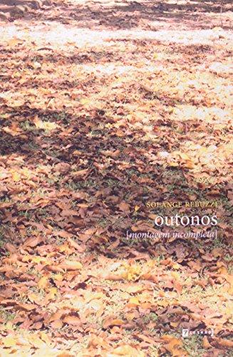 9788542102475: Outonos: Montagem Incompleta