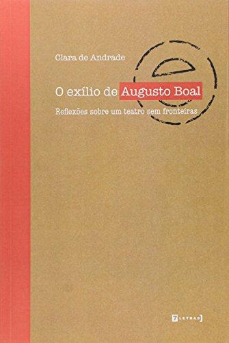 9788542102772: Exilio de Augusto Boal, O: Reflexoes Sobre Um Teatro Sem Fronteiras