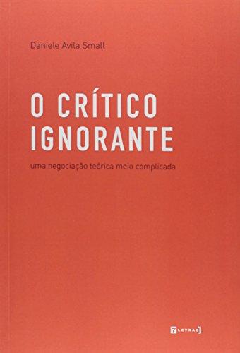 9788542103403: Critico Ignorante, O