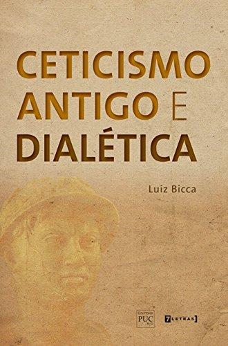 9788542104295: Ceticismo Antigo e Dialetica
