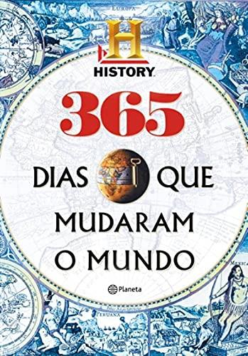 9788542204452: 365 Dias Que Mudaram O Mundo (Em Portugues do Brasil)