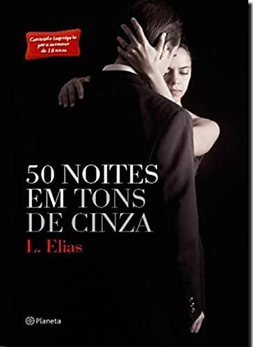 9788542204889: 50 Noites em Tons de Cinza (Em Portugues do Brasil)