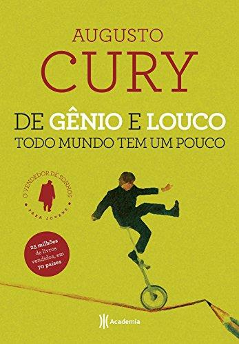 9788542206449: De Gênio e Louco Todo Mundo Tem Um Pouco (Em Portuguese do Brasil)