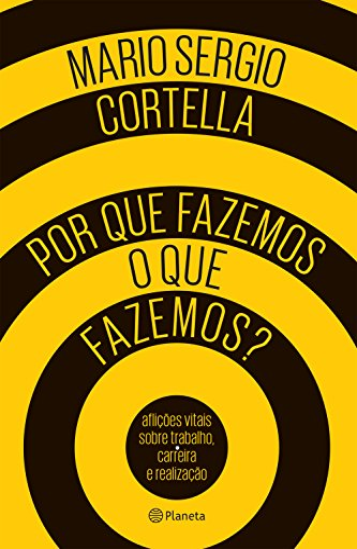9788542207415: Por que Fazemos o que Fazemos? (Em Portuguese do Brasil)