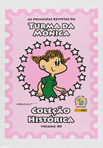 9788542601596: Coleção Histórica Turma da Mônica - Volume 40 (Em Portuguese do Brasil)