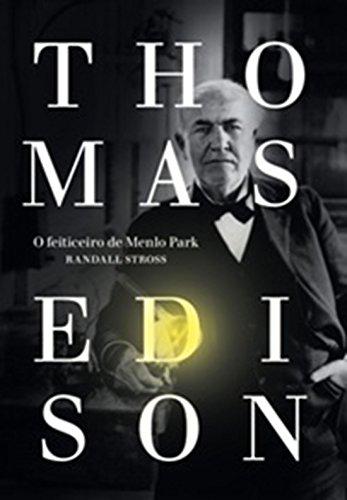 9788542800289: Thomas Edison. O Feiticeiro de Menlo Park (Em Portuguese do Brasil)