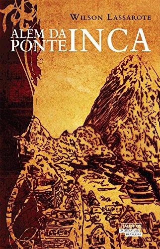 9788542803228: Além da Ponte Inca (Em Portuguese do Brasil)