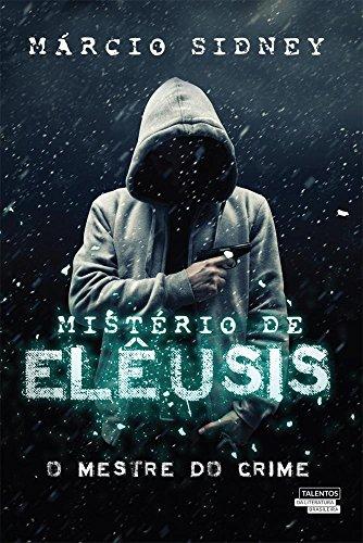 9788542804270: Misterios de Eleusis: O Mestre do Crime