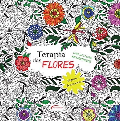 9788542805765: Livro de Colorir Antiestresse. Terapia das Flores (Em Portuguese do Brasil)