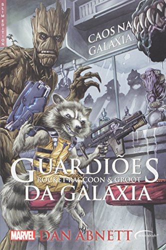 9788542807622: Guardiões da Galáxia. Rocket Raccoon e Groot. Caos na Galáxia (Em Portuguese do Brasil)