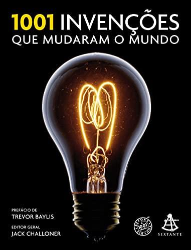 9788543101118: 1001 Invencoes Que Mudaram O Mundo (Em Portugues do Brasil)