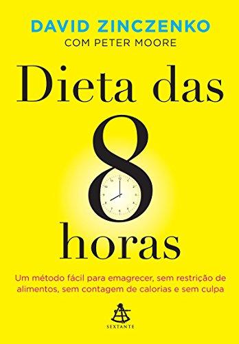 9788543101507: Dieta das 8 Horas (Em Portugues do Brasil)