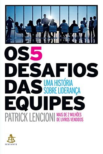 9788543102948: Os 5 Desafios das Equipes (Em Portuguese do Brasil)