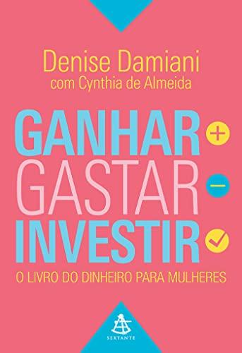 9788543103525: Ganhar, Gastar, Investir (Em Portugues do Brasil)